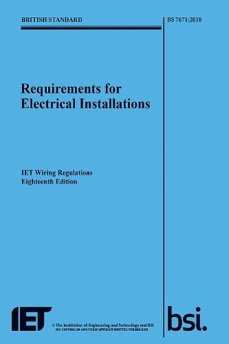 Home Heating Shop Requirements for Electrical Installations, IET Wiring Regulations, Eighteenth Edition, BS 7671:2018